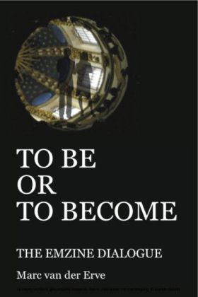 TO BE OR TO BECOME