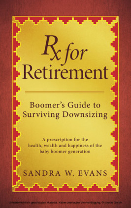 Rx for Retirement: Boomer's Guide to Surviving Downsizing