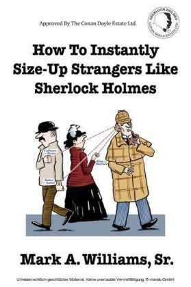 How To Instantly Size-Up Strangers Like Sherlock Holmes