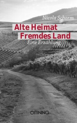 Alte Heimat Fremdes Land