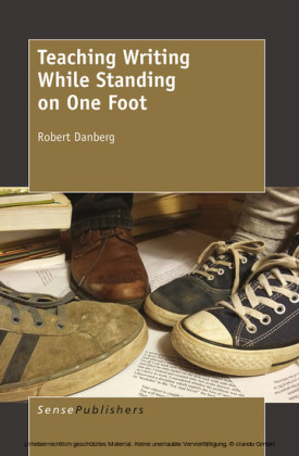 Teaching Writing While Standing on One Foot