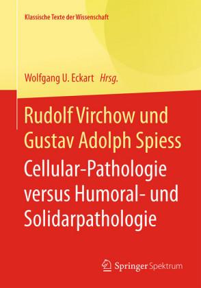Rudolf Virchow und Gustav Adolph Spiess