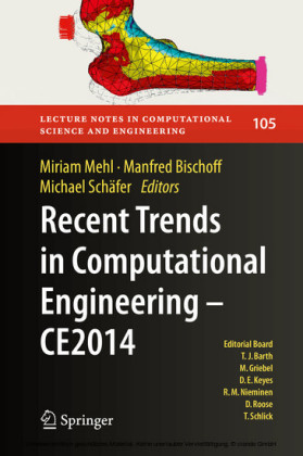 Recent Trends in Computational Engineering - CE2014
