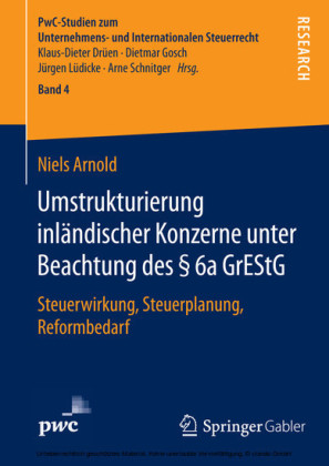 Umstrukturierung inländischer Konzerne unter Beachtung des 6a GrEStG