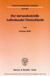 Der intraindustrielle Außenhandel Deutschlands.