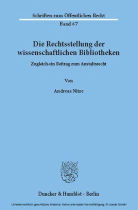 Die Rechtsstellung der wissenschaftlichen Bibliotheken.