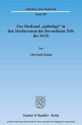 """Das Merkmal """"unbefugt"""" in den Strafnormen des Besonderen Teils des StGB."""