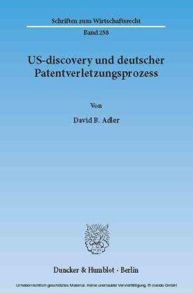 US-discovery und deutscher Patentverletzungsprozess.