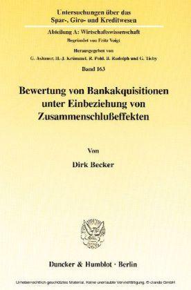 Bewertung von Bankakquisitionen unter Einbeziehung von Zusammenschlußeffekten.