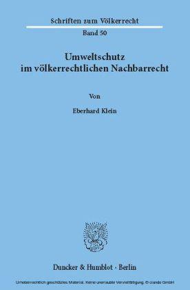 Umweltschutz im völkerrechtlichen Nachbarrecht.
