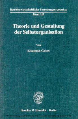 Theorie und Gestaltung der Selbstorganisation.