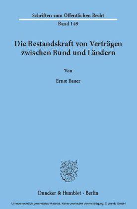 Die Bestandskraft von Verträgen zwischen Bund und Ländern.