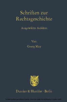 Schriften zur Rechtsgeschichte.