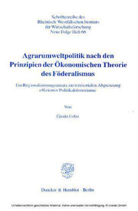 Agrarumweltpolitik nach den Prinzipien der Ökonomischen Theorie des Föderalismus.