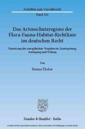 Das Artenschutzregime der Flora-Fauna-Habitat-Richtlinie im deutschen Recht.