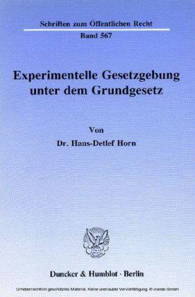 Experimentelle Gesetzgebung unter dem Grundgesetz.