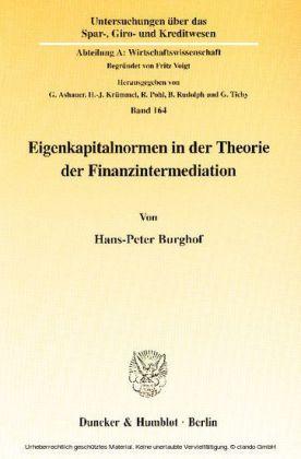 Eigenkapitalnormen in der Theorie der Finanzintermediation.