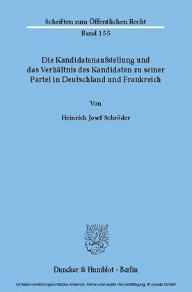 Die Kandidatenaufstellung und das Verhältnis des Kandidaten zu seiner Partei in Deutschland und Frankreich.