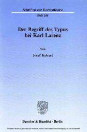 Der Begriff des Typus bei Karl Larenz.