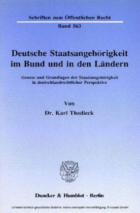 Deutsche Staatsangehörigkeit im Bund und in den Ländern.
