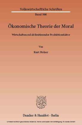 Ökonomische Theorie der Moral.