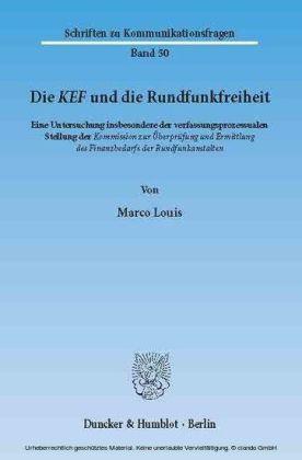 Die KEF und die Rundfunkfreiheit.