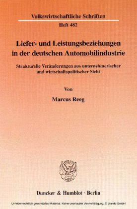 Liefer- und Leistungsbeziehungen in der deutschen Automobilindustrie.