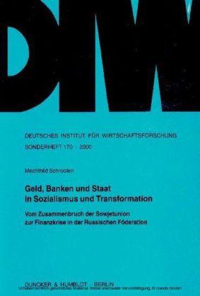 Geld, Banken und Staat in Sozialismus und Transformation.