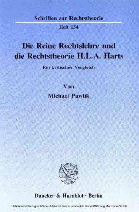 Die Reine Rechtslehre und die Rechtstheorie H. L. A. Harts.