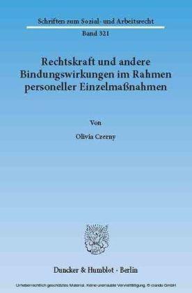 Rechtskraft und andere Bindungswirkungen im Rahmen personeller Einzelmaßnahmen.