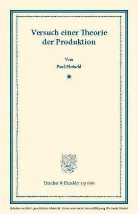 Versuch einer Theorie der Produktion.