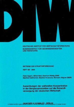 Auswirkungen der weltweiten Konzentration in der Bergbauproduktion auf die Rohstoffversorgung der deutschen Wirtschaft.