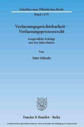 Verfassungsgerichtsbarkeit - Verfassungsprozessrecht.