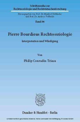 Pierre Bourdieus Rechtssoziologie.