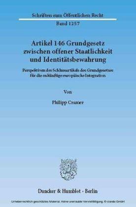 Artikel 146 Grundgesetz zwischen offener Staatlichkeit und Identitätsbewahrung.