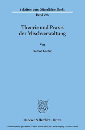 Theorie und Praxis der Mischverwaltung.