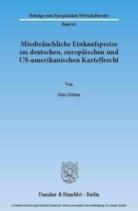 Missbräuchliche Einkaufspreise im deutschen, europäischen und US-amerikanischen Kartellrecht.