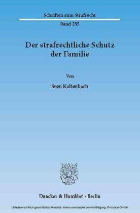 Der strafrechtliche Schutz der Familie.