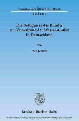 Die Befugnisse des Bundes zur Verwaltung der Wasserstraßen in Deutschland.