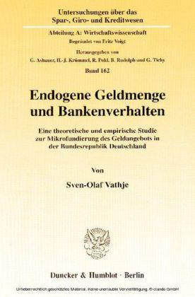 Endogene Geldmenge und Bankenverhalten.