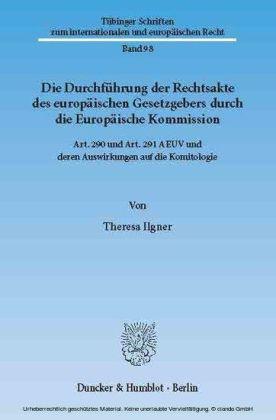 Die Durchführung der Rechtsakte des europäischen Gesetzgebers durch die Europäische Kommission.