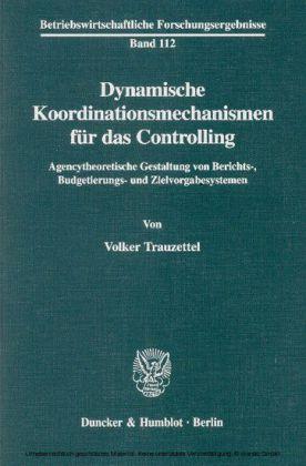 Dynamische Koordinationsmechanismen für das Controlling.