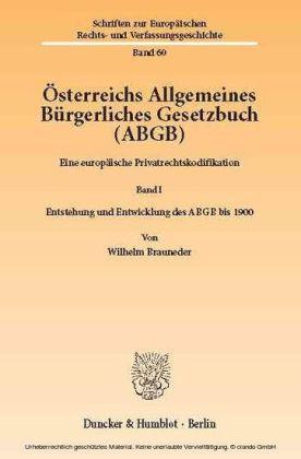 Österreichs Allgemeines Bürgerliches Gesetzbuch (ABGB).