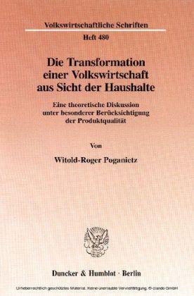 Die Transformation einer Volkswirtschaft aus Sicht der Haushalte.
