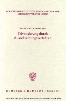 Privatisierung durch Ausschreibungsverfahren.