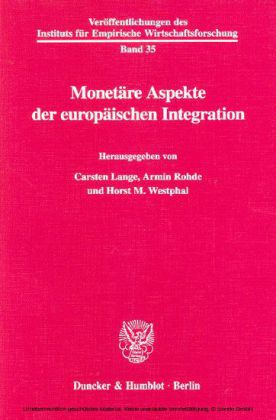Monetäre Aspekte der europäischen Integration.