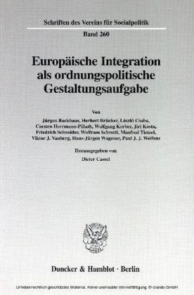 Europäische Integration als ordnungspolitische Gestaltungsaufgabe.