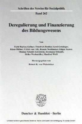 Deregulierung und Finanzierung des Bildungswesens.