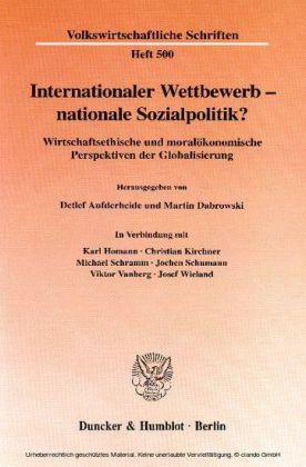Internationaler Wettbewerb - nationale Sozialpolitik?