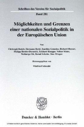 Möglichkeiten und Grenzen einer nationalen Sozialpolitik in der Europäischen Union.